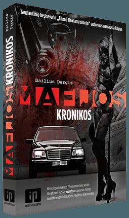 Mafijos kronikos: bestselerio Tikroji Daktarų istorija autoriaus knyga