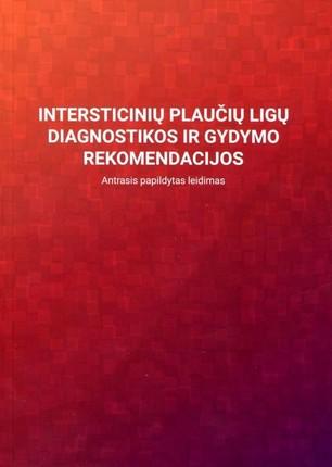 Intersticinių plaučių ligų diagnostikos ir gydymo rekomendacijos. Antrasis papildytas leidimas