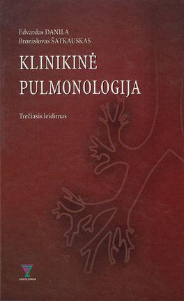 Klinikinė pulmonologija. Trečiasis leidimas  (knyga su defektais)