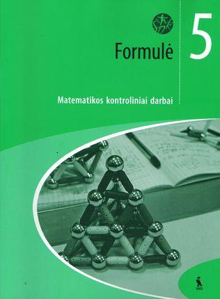 Formulė. Matematikos kontroliniai darbai V klasei (ŠOK)