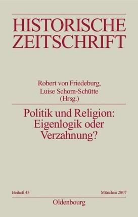 Politik und Religion: Eigenlogik oder Verzahnung?