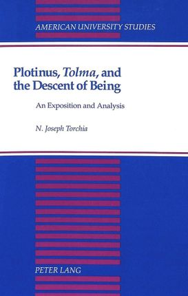 Plotinus, Tolma, and the Descent of Being