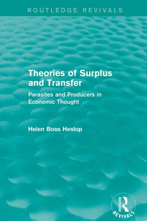 Theories of Surplus and Transfer (Routledge Revivals)