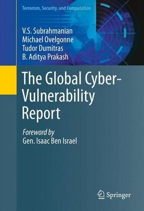 The Global Cyber-Vulnerability Report