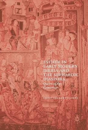 Esther in Early Modern Iberia and the Sephardic Diaspora