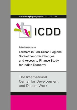 Farmers in Peri-Urban Regions: Socio- Economic Changes and Access to Finance Study for Indian Economy