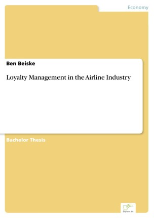 Loyalty Management in the Airline Industry