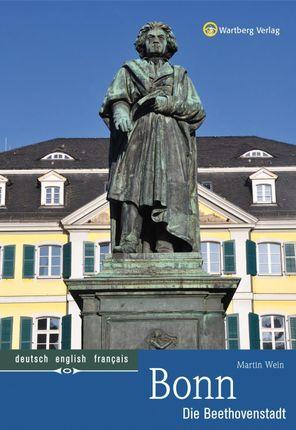 Bonn - Die Beethovenstadt
