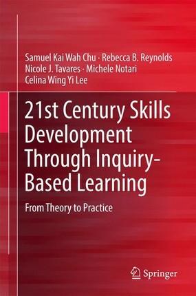 21st Century Skills Development through Inquiry-based Learning