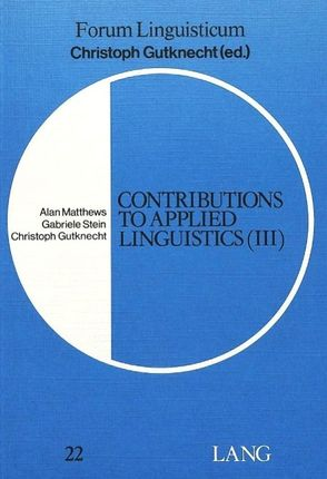 Contributions to Applied Linguistics (III)