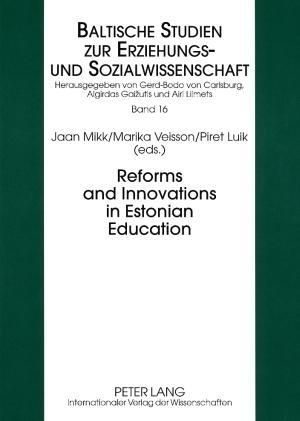 Reforms and Innovations in Estonian Education