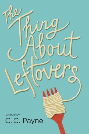 The Thing About Leftovers