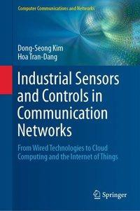Industrial Sensors and Controls in Communication Networks