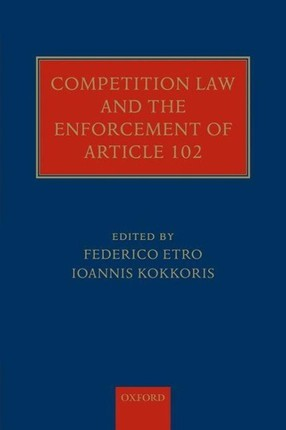 Competition Law and the Enforcement of Article 102
