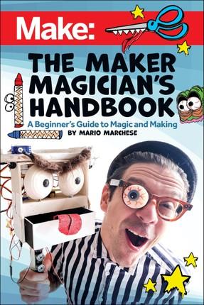The Maker Magician's Handbook