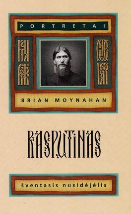 Rasputinas: šventasis nusidėjėlis