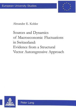Sources and Dynamics of Macroeconomic Fluctuations in Switzerland: Evidence from a Structural Vector Autoregressive Approach