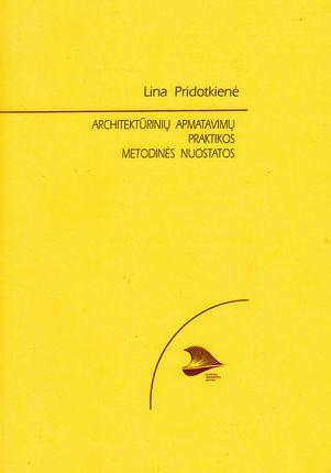 Architektūrinių apmatavimų praktikos metodinės nuostatos