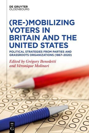 (Re-)Mobilising Voters in Britain and the United States