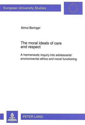 The Moral Ideals of Care and Respect