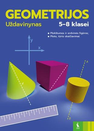Geometrijos uždavinynas 5-8 klasei. 1 dalis