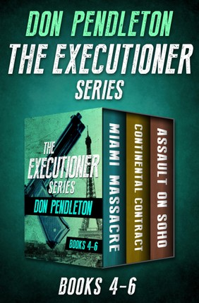 The Executioner Series Books 4-6