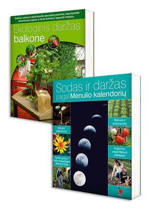 GAUSAUS DERLIAUS PASLAPTYS: Sodas ir daržas pagal Mėnulio kalendorių + Ekologinis daržas balkone. Užauginkite sveikas daržoves bet kokiame plote, net bute!