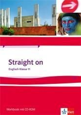 Straight on 1. Workbook Klasse 11