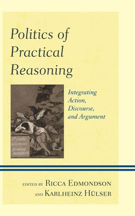 Politics of Practical Reasoning