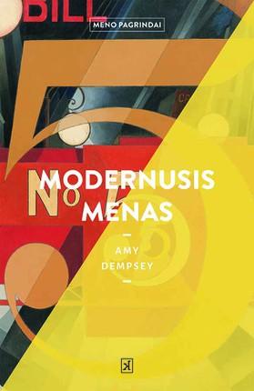 MODERNUSIS MENAS: supažindina su dinamišku ir vienu įdomiausių meno istorijos laikotarpių nuo impresionizmo, kilusio XIX amžiuje, iki XXI amžiuje atsiradusios kelionės tikslo meno srovės (destination art)