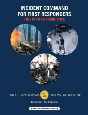 Incident Command for First Responders