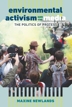 Environmental Activism and the Media