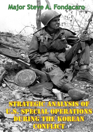 Strategic Analysis Of U.S. Special Operations During The Korean Conflict