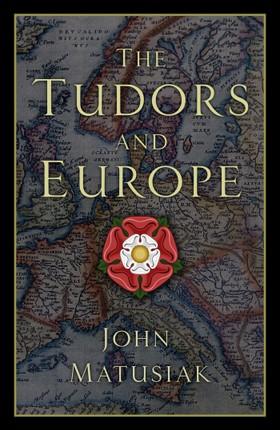 The Tudors and Europe