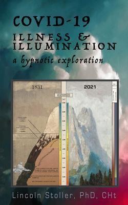 COVID-19: Illness & Illumination