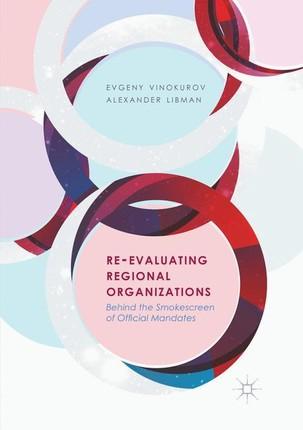Re-Evaluating Regional Organizations