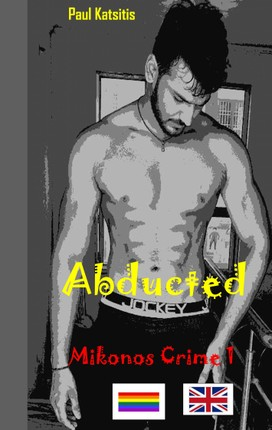 Abducted - Mikonos Crime 1