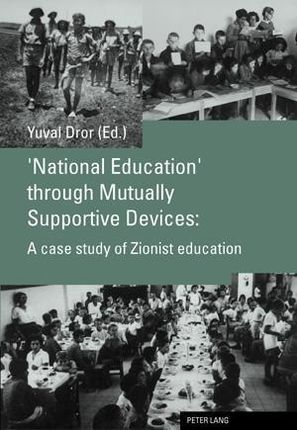 'National Education' through Mutually Supportive Devices: