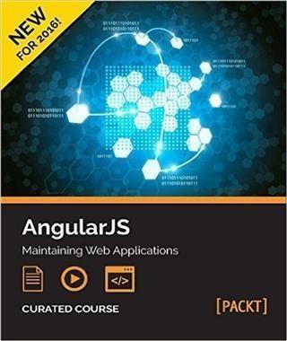 AngularJS: Maintaining Web Applications