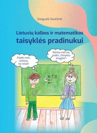 Lietuvių kalbos ir matematikos taisyklės pradinukui