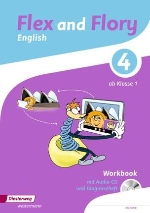 Flex and Flory 1 - 4. Workbook 4 mit Schüler-Audio-CD und Diagnoseheft