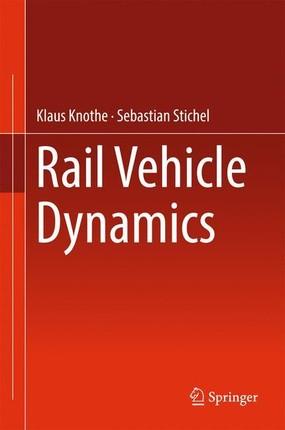 Rail Vehicle Dynamics