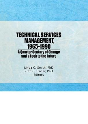 Technical Services Management, 1965-1990