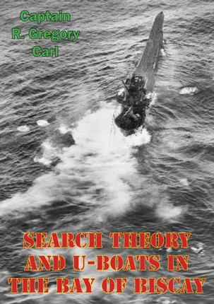 Search Theory And U-Boats In The Bay Of Biscay