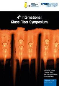 4th International Glass Fiber Symposium