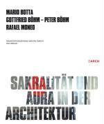 Sakralität und Aura in der Architektur / Sacrality and Aura in Architecture