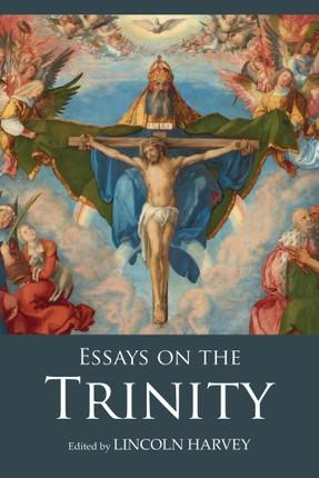 Essays on the Trinity