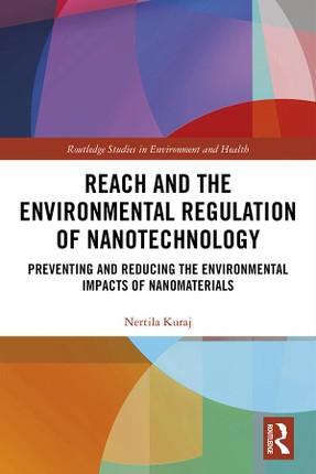 REACH and the Environmental Regulation of Nanotechnology