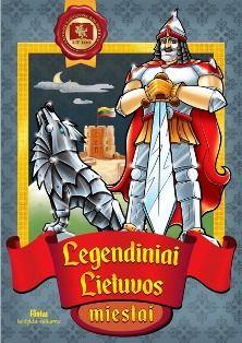 Legendiniai Lietuvos miestai
