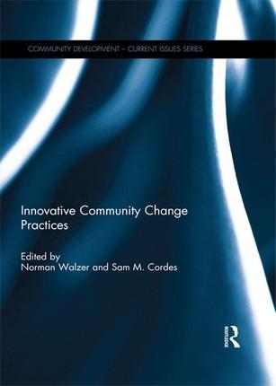 Innovative Community Change Practices